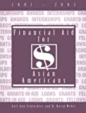 Financial Aid for Asian Americans, 2001-2003, Gail A. Schlachter and R. David Weber, 1588410021