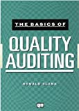 Basics of Quality Auditing, Blank, Ronald, 0527763551