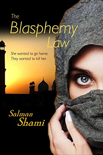 The Blasphemy Law by [Shami, Salman]