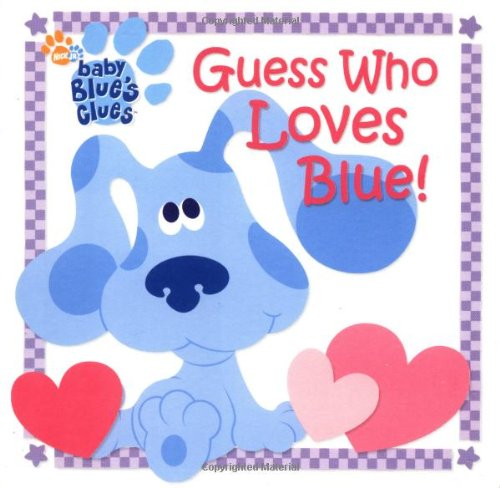Read Online Guess Who Loves Blue! (Blue's Clues) PDF