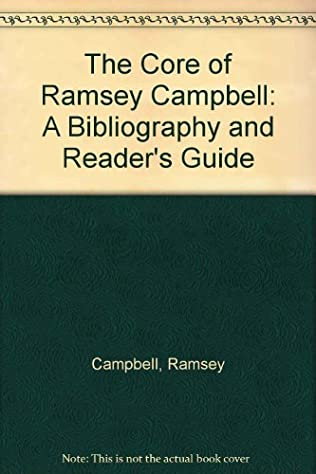 book cover of The Core of Ramsey Campbell