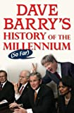 Dave Barry's History of the Millennium (So Far), Dave Barry, 039915437X