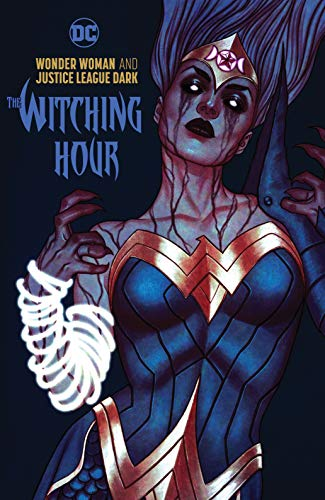 Wonder Woman & the Justice League Dark: The Witching Hour ()
