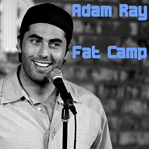 Fat Camp [Explicit]