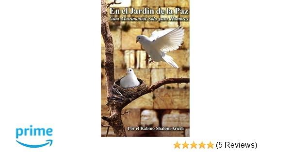 En el Jardin de la Paz Tapa Blanda: Rabino Shalom Arush: Amazon.com ...