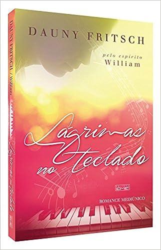 Lágrimas no Teclado (Portuguese Brazilian) Paperback – January 1, 2012