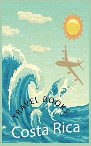 Travel Books Costa Rica: Blank Travel Journal, 5 x 8, 108 Lined Pages (Travel Planner & Organizer)
