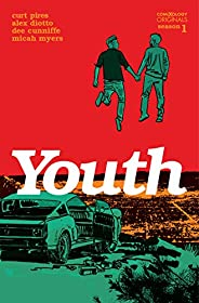 Youth Season One (comiXology Originals) (Youth (comiXology Originals))
