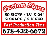 50- 18''x24'' 2 sided 2-Color Yard Signs with Stakes