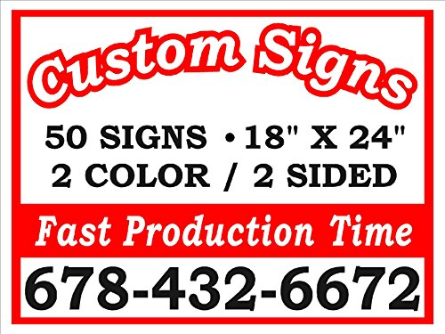 50- 18''x24'' 2 sided 2-Color Yard Signs with Stakes by Alotta Signs
