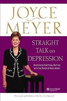 Straight Talk on Depression: Overcoming Emotional Battles ...