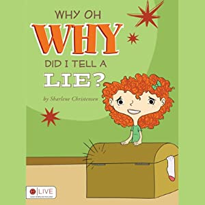 Why Oh Why Did I Tell a Lie? Audiobook