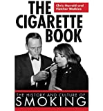 The Cigarette Book, Chris Harrald and Fletcher Watkins, 1616080736