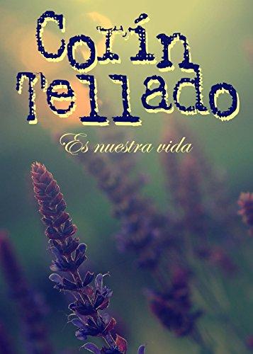 Es nuestra vida (Volumen independiente nº 1) (Spanish Edition) by [Tellado