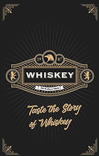 Making Whiskey: An Insider's Guide to the Making, Tasting and Producing Whiskey by John Starford