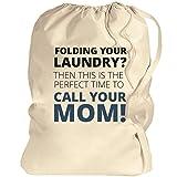 Mom's Laundry Reminder: Canvas Laundry Bag