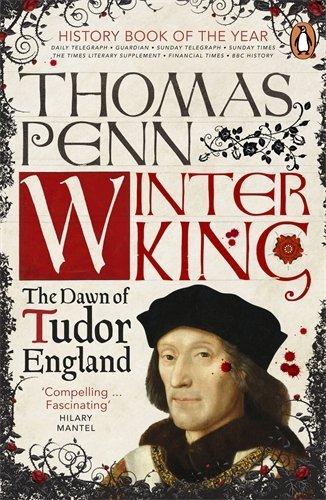 Winter King: The Dawn of Tudor England by Thomas Penn (1-Mar-2012) Paperback]()