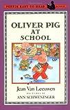 Oliver Pig at School, Jean Van Leeuwen, 0140371451