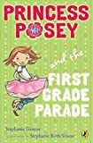 img - for Princess Posey and the First Grade Parade: Book 1 (Princess Posey, First Grader) book / textbook / text book