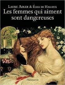 Les femmes qui aiment sont dangereuses par Adler