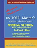 img - for The TOEFL Master's Guide: Writing Section: Precise Test Preparation Methods Fast Track Edition (Part of the PraxisGroup International Language Academic Series) book / textbook / text book