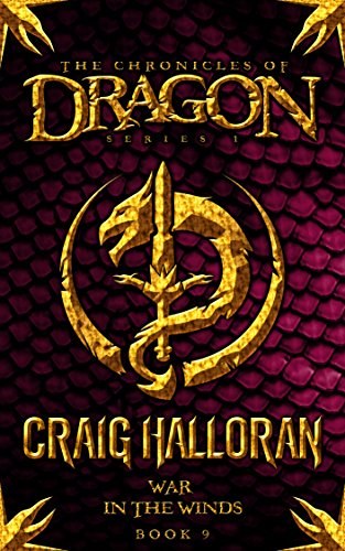 The Chronicles of Dragon: War in the Winds (Book 9 of 10)