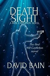 Death Sight: A Will Castleton Novel (Will Castleton (Paranormal Detective))