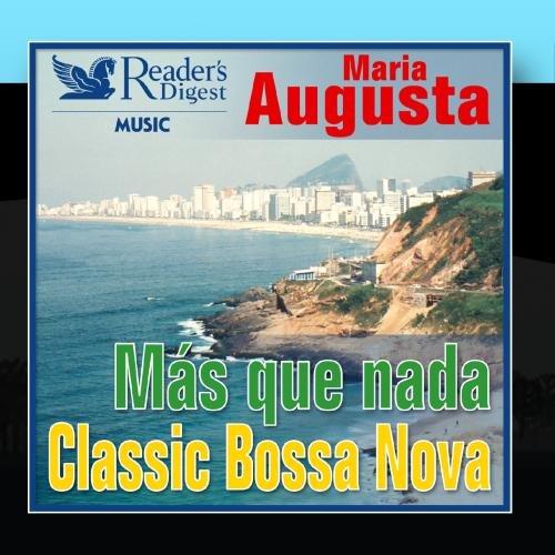 Reader's Digest Music: Más Que Nada: Classic Bossa Nova (Augusta Ma)