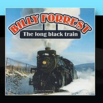 Billy Forrest - The Long Black Train - Amazon com Music