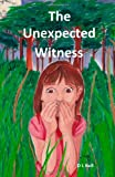 The Unexpected Witness, D. Bell, 1492869481