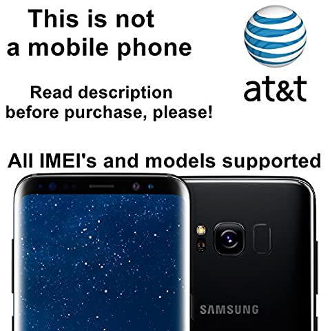 AT&T USA Unlocking Service for Samsung Galaxy S8, S8+, S7, S7 Edge, Note 5, Note 7 and Other Models - Make Your Device More Useful Than Before - Choose Any Carrier at Your Own at Any Time You Need - No Re-lock Lifetime (Cell Phone Samsung Windows 8)