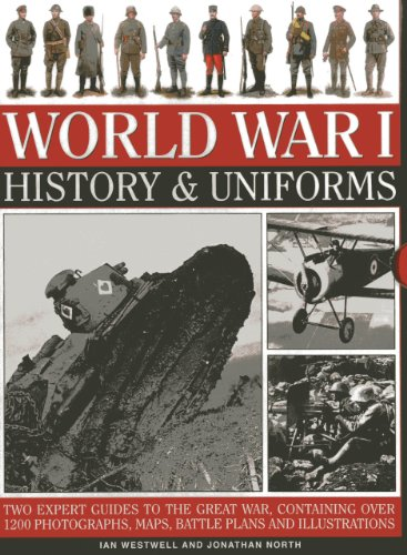 World War I: History & Uniforms: Two Expert Guides To The Great War, Containing Over 1200 Photographs, Maps, Battle Plans And Illustrations (Uniforms Of World War Ii compare prices)