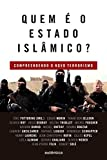 img - for Quem e o Estado Islamico? book / textbook / text book