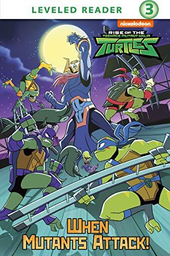 When Mutants Attack! (Rise of the Teenage Mutant Ninja ...