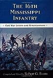 The 16th Mississippi Infantry, , 1578064864