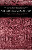 img - for Let us Die that We May Live': Greek Homilies on Christian Martyrs from Asia Minor, Palestine and Syria C.350-c.450 AD by Pauline Allen (2003-06-19) book / textbook / text book