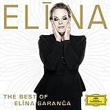 Music : Best of Elina Garanca