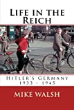 img - for Life in the Reich: Hitler's Germany 1933 - 1940 book / textbook / text book