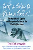 Wot a Way to Run a War!, Ted Fahrenwald, 1612002544