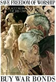 Norman Rockwell Save Freedom of Worship WWII War Propaganda Art Print Poster 13 x 19in with Poster Hanger