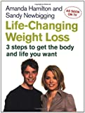 Life-Changing Weight Loss, Amanda  Hamilton and Sandy C. Newbigging, 0749928379