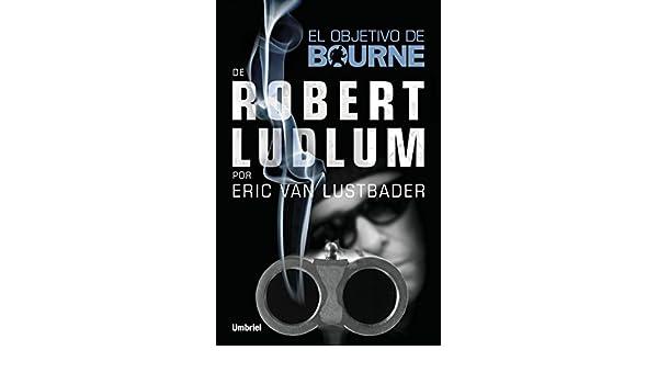 El objetivo de Bourne (Spanish Edition) - Kindle edition by ...