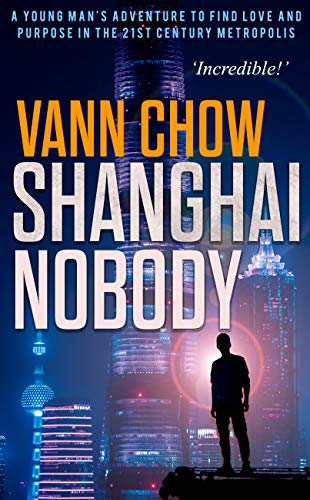 Shanghai Nobody: A Novel (Master Shanghai Book 1) (Difference Between Little And A Little Grammar)