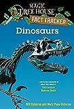 Dinosaurs: A Nonfiction Companion to Magic Tree House #1: Dinosaurs Before Dark (Magic Tree House (R) Fact Tracker, Band 1)