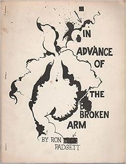 In Advance of the Broken Arm: Amazon.es: Padgett, Ron: Libros