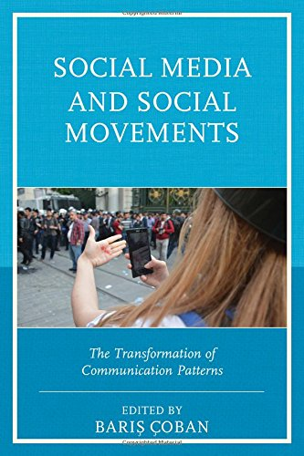 Social Media and Social Movements: The Transformation of Communication Patterns