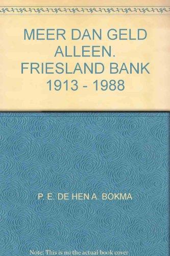 meer-dan-geld-alleen-friesland-bank-1913-1988