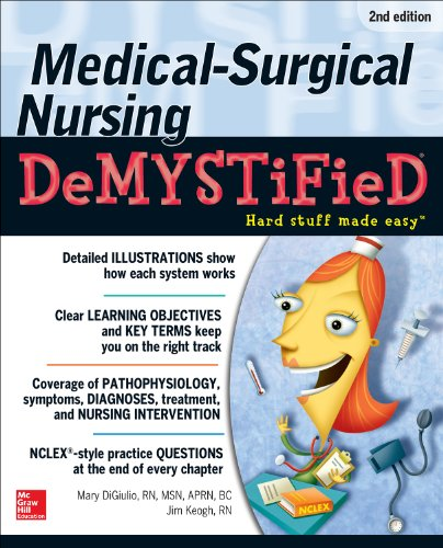 Medical-Surgical Nursing Demystified, Second Edition (Demystified Nursing) Pdf