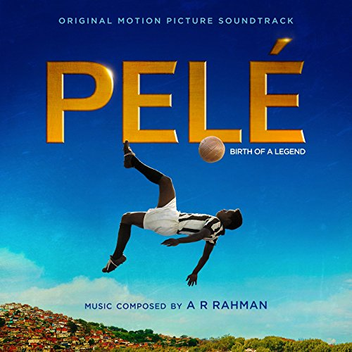 - Pelé (Original Motion Picture Soundtrack)