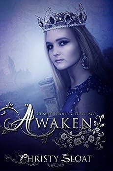 Awaken (Slumber Duology Book 2) by [Sloat, Christy]